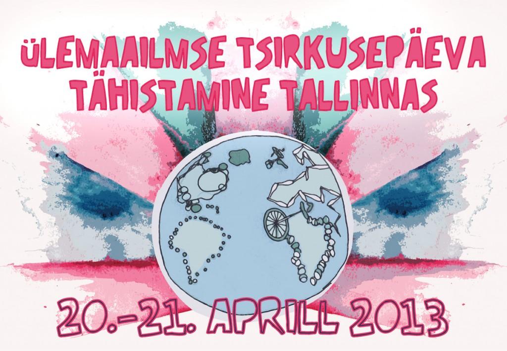Ülemaailmse tsirkusepäeva tähistamine Tallinnas